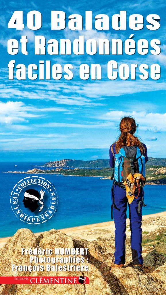 40 balades et randonnées faciles en Corse